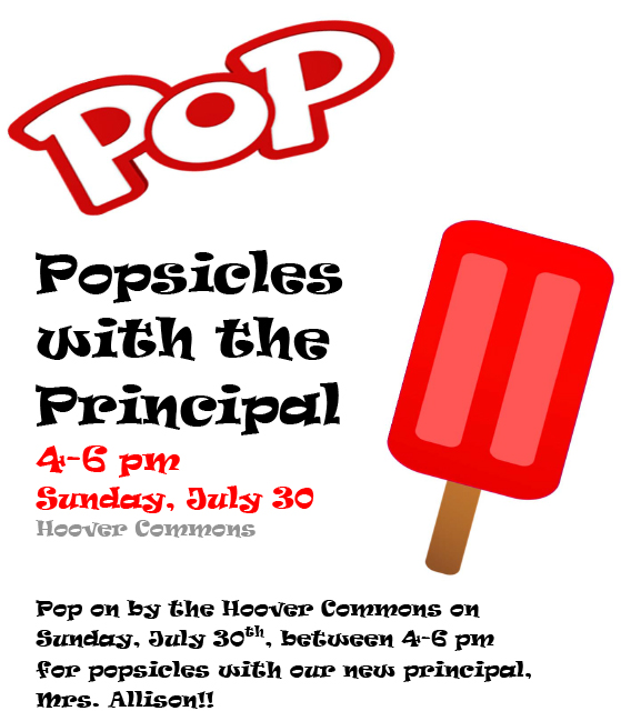 Popsicles with the Principal flyer - July 30